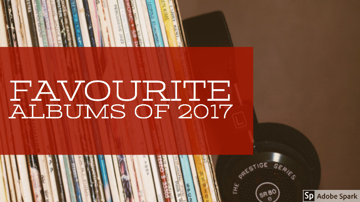 🌹 Favourite Albums of2017🌹