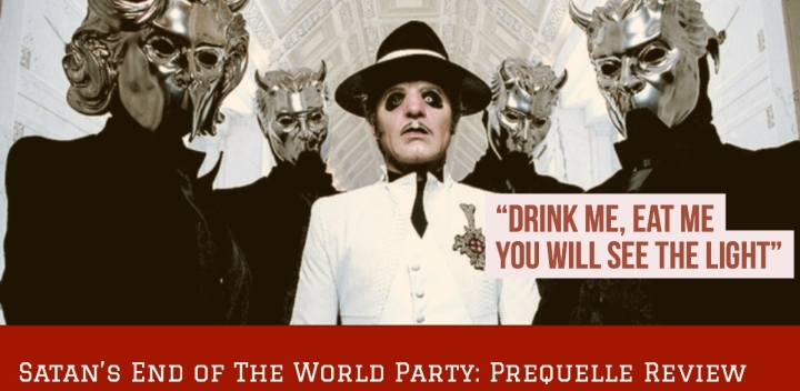 Satan's End of The World Party: PrequelleReview