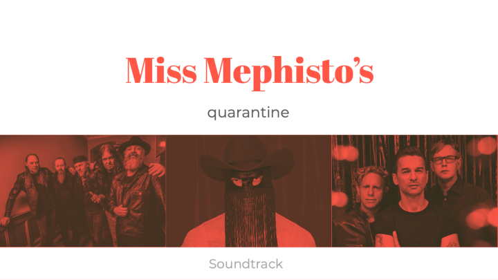 Miss Mephisto's Quarantine Soundtrack